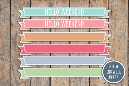 12 Hello Weekend, Blank Ribbon Banner Planner Stickers for 2019 inkWELL Press Planners IWP-T154