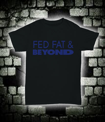 Fed Fat & Beyond