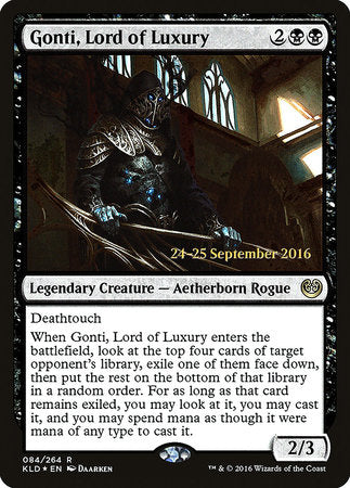 Gonti, Lord of Luxury [Kaladesh Promos] | Matrix Collectibles