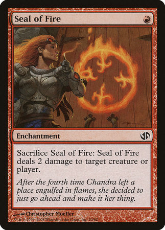 Seal of Fire [Duel Decks: Jace vs. Chandra] | Matrix Collectibles
