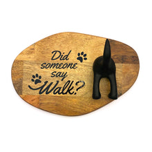 "Load image into Gallery viewer, ""Did someone say walk?"" Leash Sign (Landscape)"