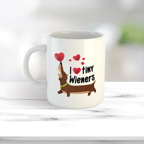 Love Tiny Wieners Mug