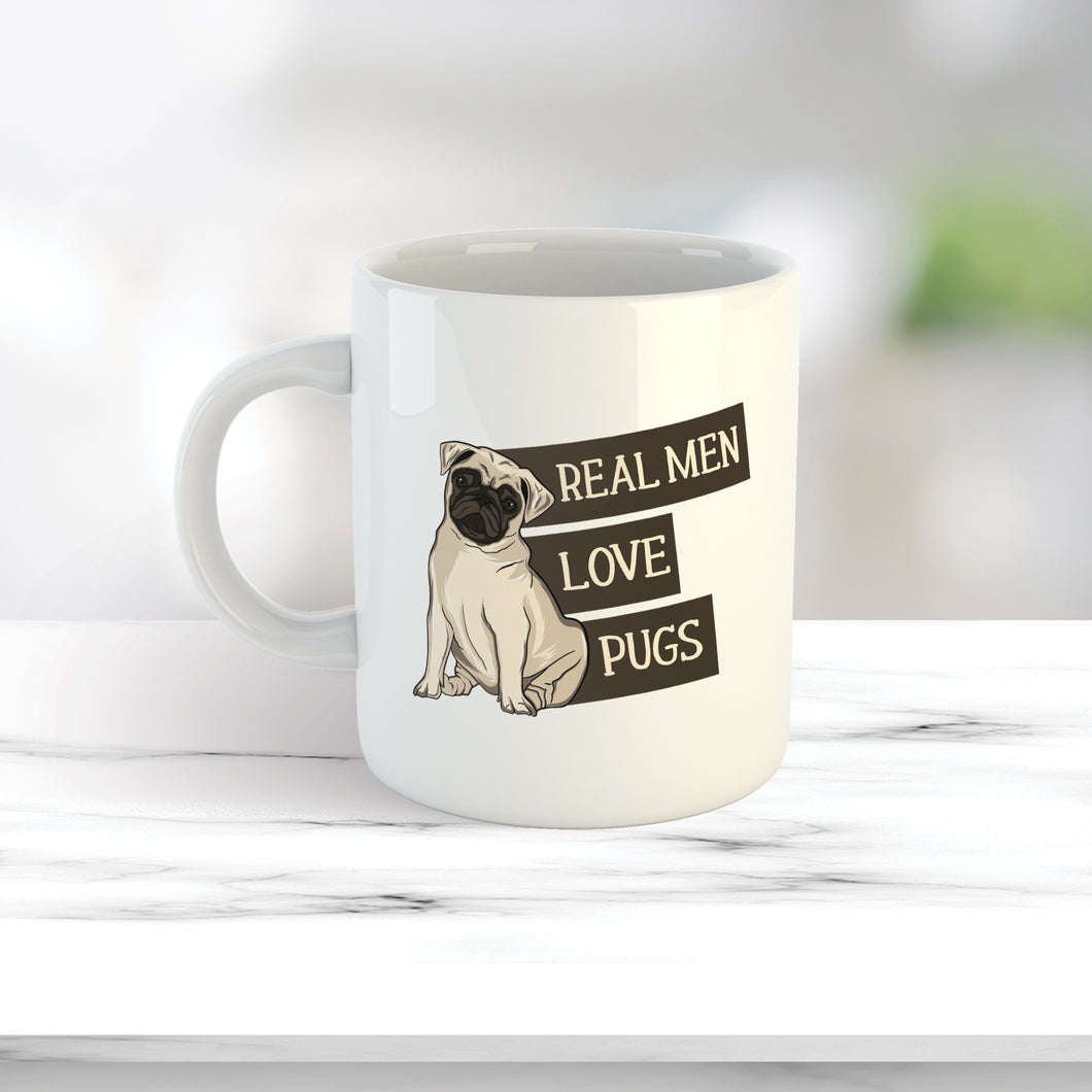 Real men love pugs Mug