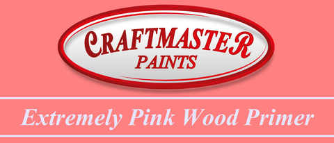 Extremely Pink Wood Primer