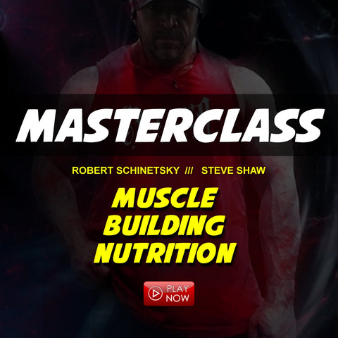 Master Class - Muscle Building Nutrition