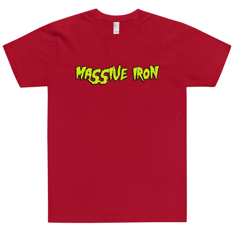 """Massive Iron Mania"" T-Shirt"