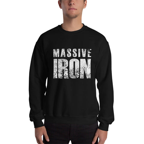 """Massive Iron"" Sweatshirt"