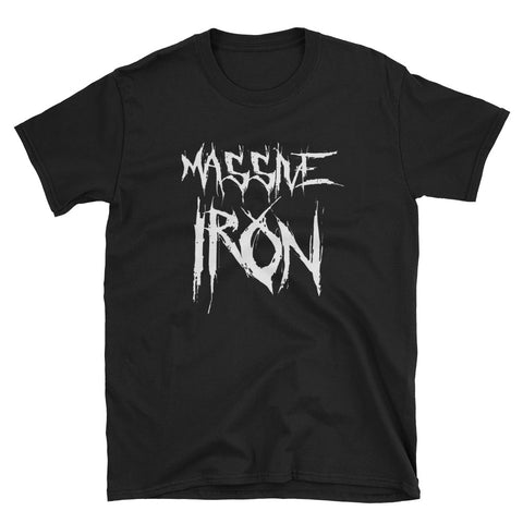 """Massive Iron Rage"" Short-Sleeve Unisex T-Shirt"