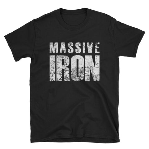 """Massive Iron"" Short-Sleeve Unisex T-Shirt"