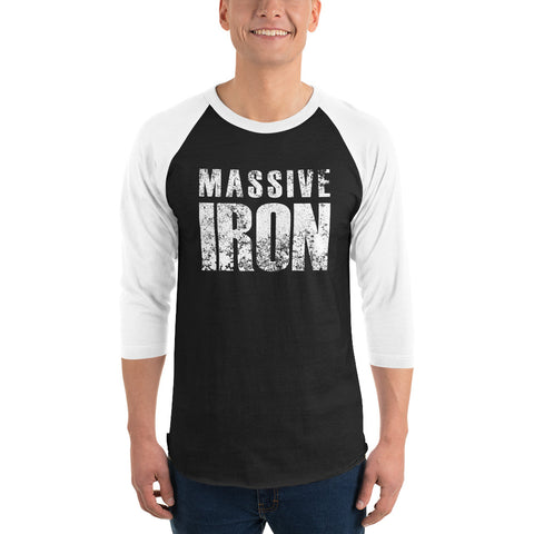 Massive Iron 3/4 sleeve raglan shirt
