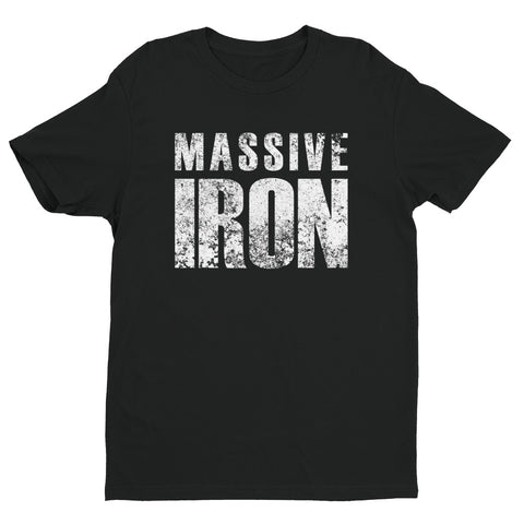 """Massive Iron Next Level"" Short Sleeve T-shirt"