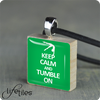 Keep Calm Tumble On