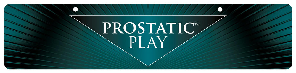 Prostatic Play Display Sign - Fun and Kinky Sex Toys