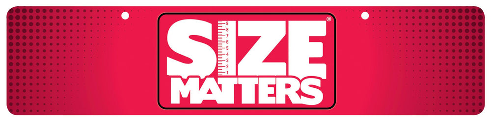 Size Matters Display Sign - Fun and Kinky Sex Toys