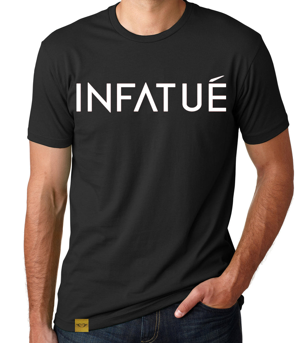 INFATUÉ Definition T-Shirt