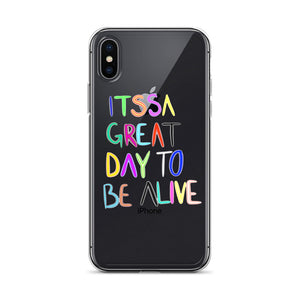 ITTSA GREAT DAY TO BE ALIIIVE iPhone Case