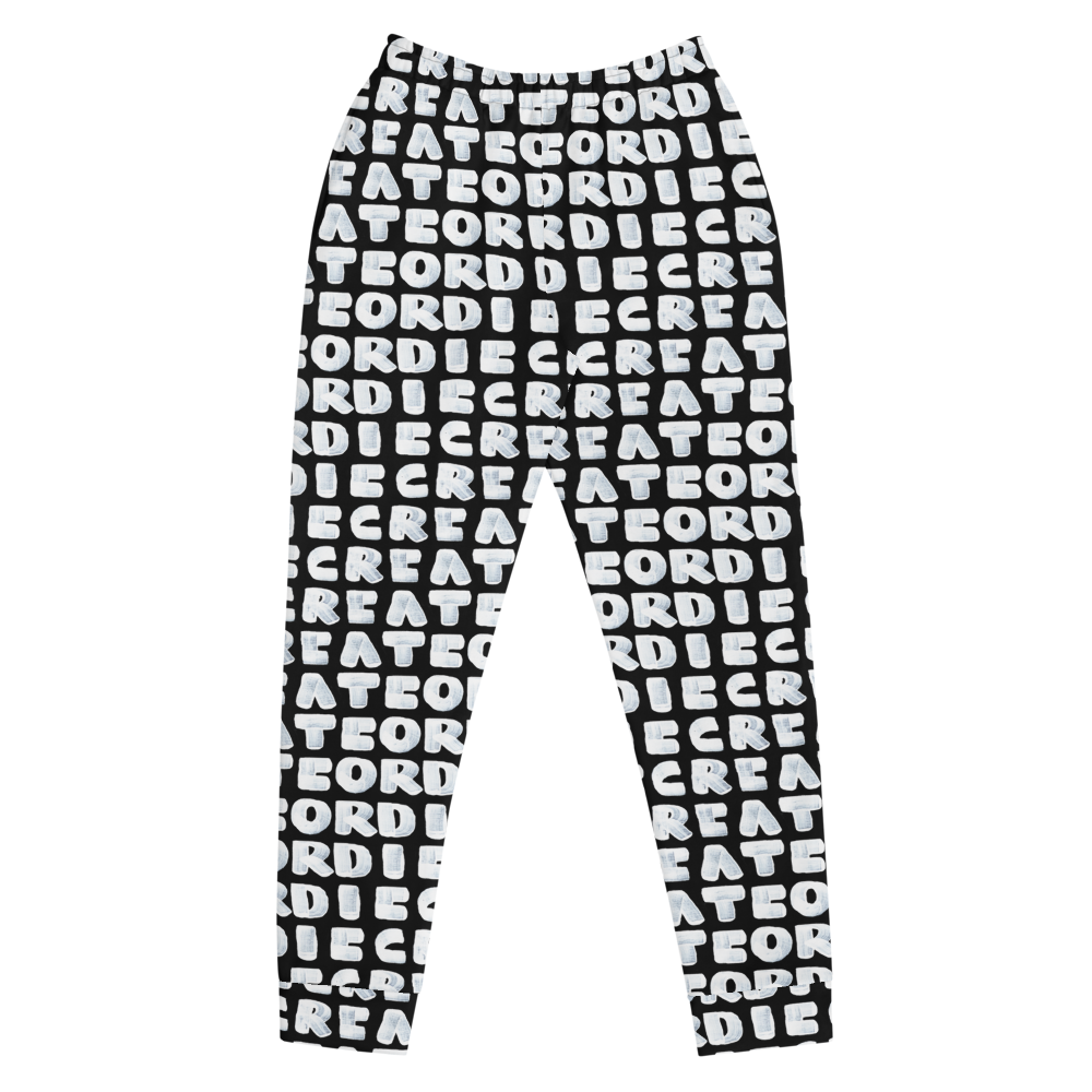 Create or Die Women's Joggers