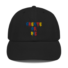 Load image into Gallery viewer, Create or Die Text Champion Dad Hat
