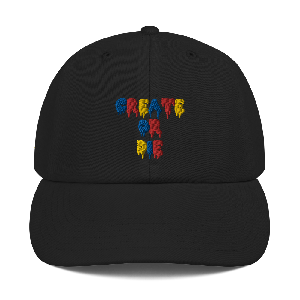 Create or Die Text Champion Dad Hat