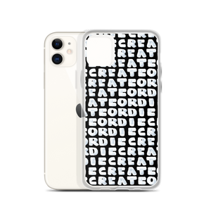 Create Or Die iPhone Case