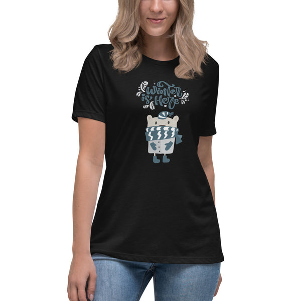 Winter is Here  - Women's Relaxed T-Shirt - My Mom and I Collection