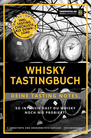 Bild in Slideshow öffnen, GRATIS: Whisky Tastingbuch. So intensiv hast Du Whisky noch nie probiert! - The Pot Still