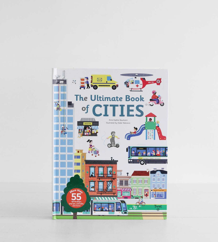The Ultimate Book Of Cities | by Anne-Sophie Baumann & Didier Balicevic