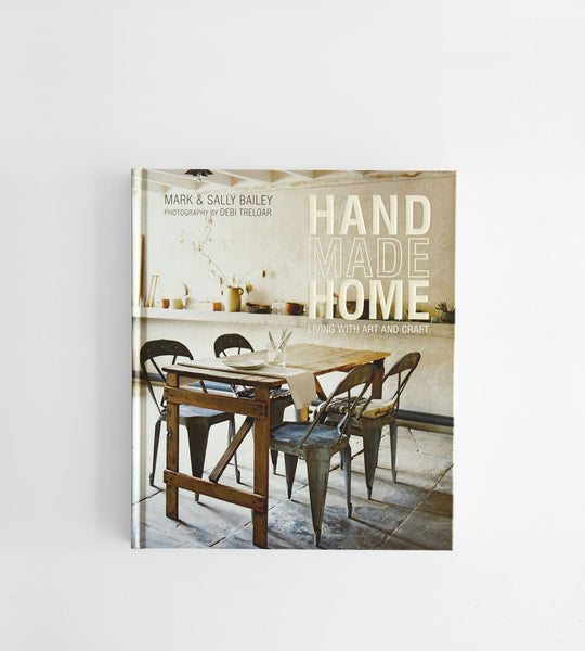 Handmade Home | by Mark & Sally Bailey