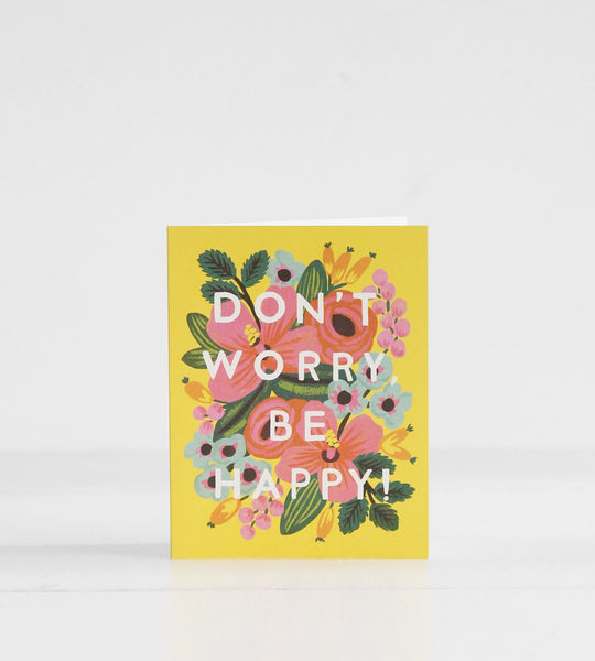 Rifle Paper Co. | Don't Worry, Be Happy Card