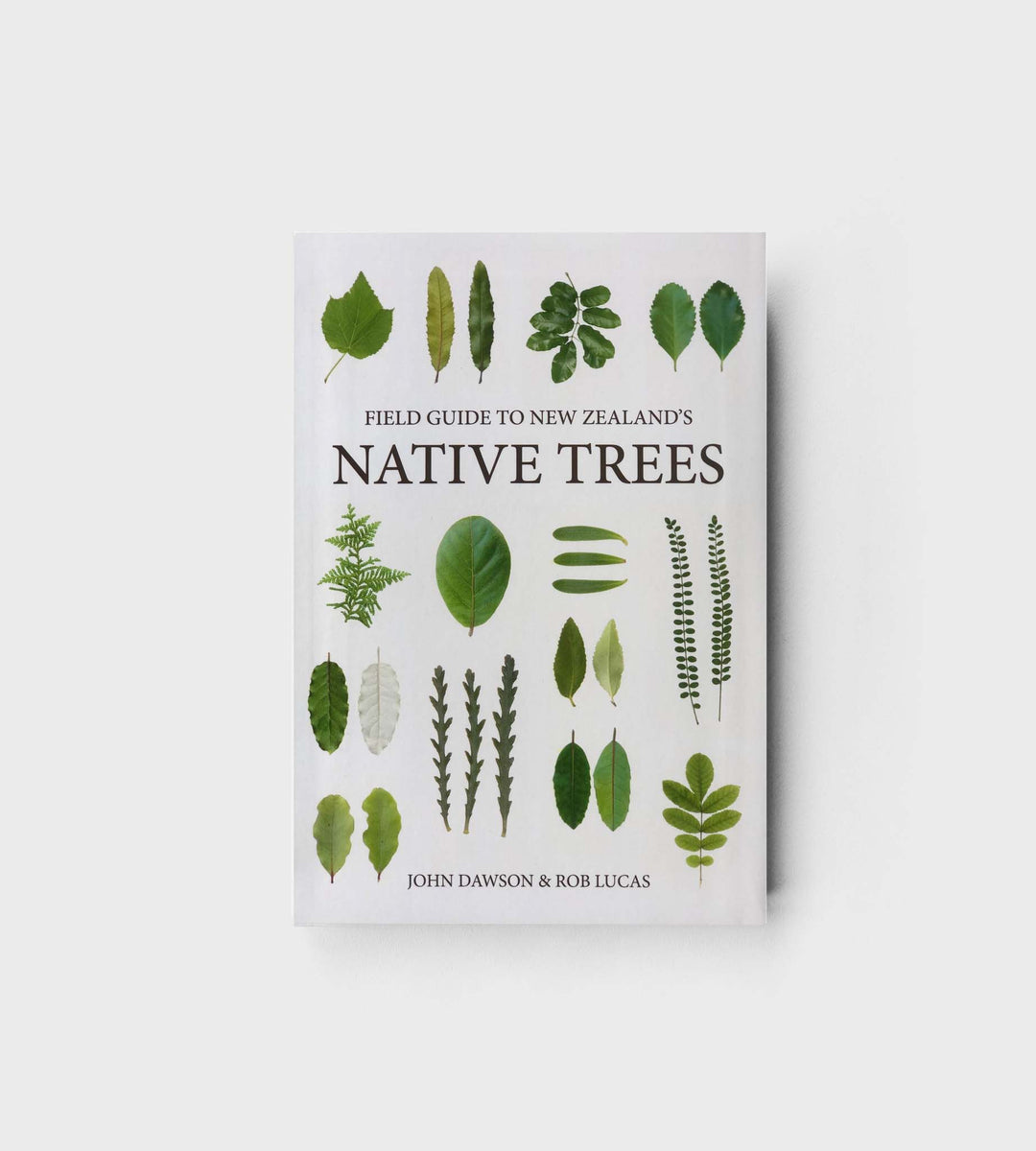Field Guide to New Zealand's Native Trees | by John Dawson & Rob Lucas