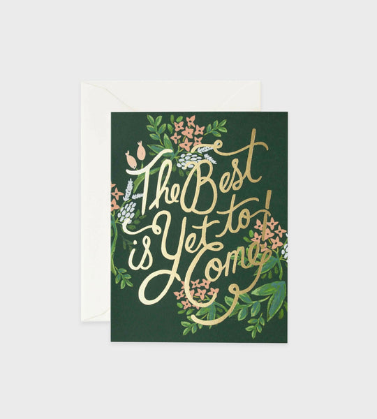 Rifle Paper Co. | The Best Is Yet To Come Card
