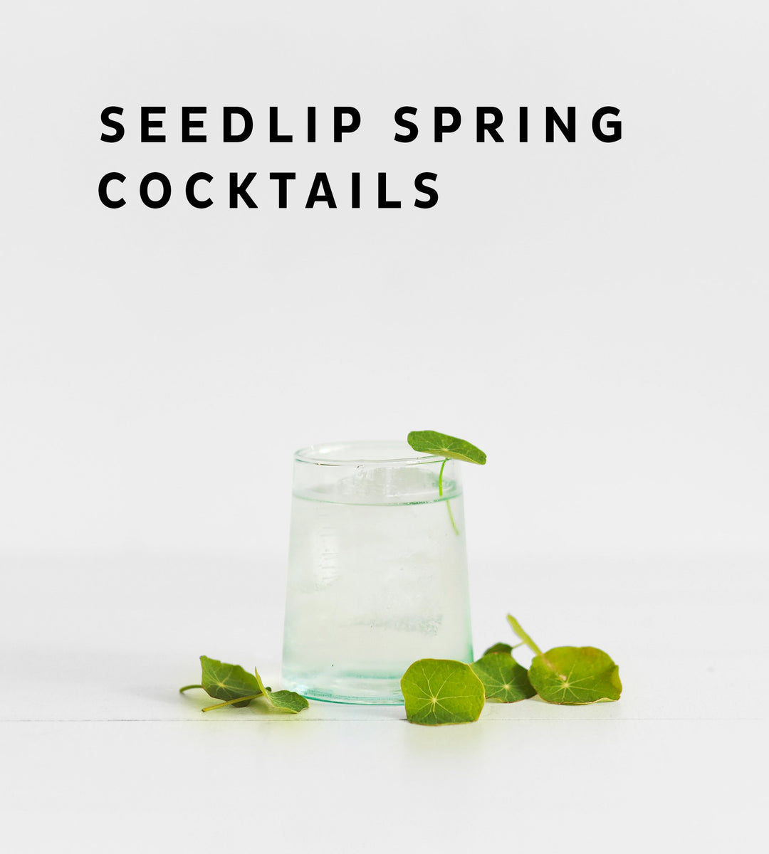 Seedlip Spring Cocktails