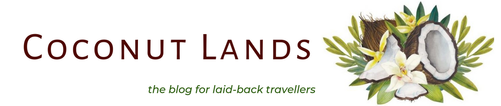Coconut Lands - the blog for laid back travellers