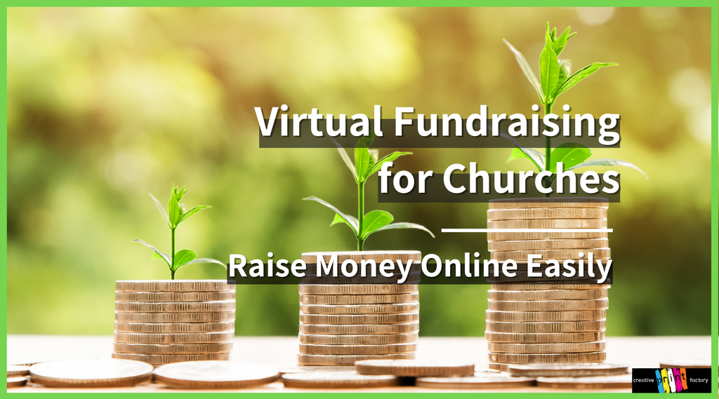 Virtual Fundraising for Churches in 2021: Raise Money Online Easily