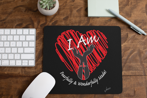 I Am Fearfully & Wonderfully Made! Mouse Pad