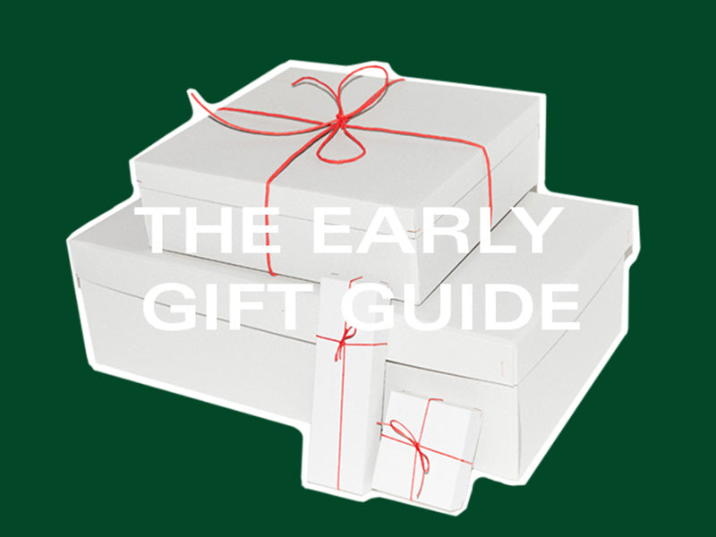 the early gift guide