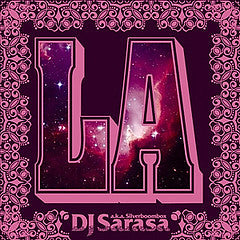 LA / DJ SARASA a.k.a. Silverboombox   Digital Download