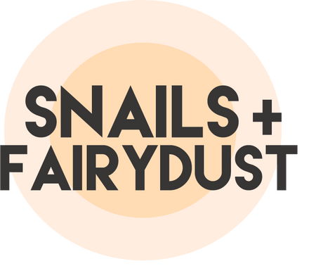 Snails and Fairydust