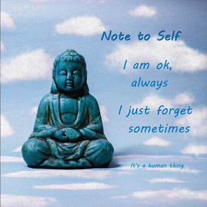 Buddha.  Note to self
