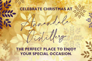 Celebrate Christmas At Annandale Distillery!