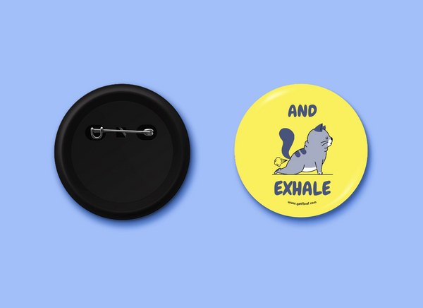 And Exhale Badge