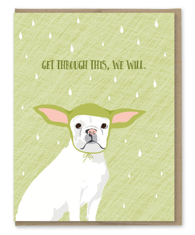 GET THROUGH THIS YODA CARD