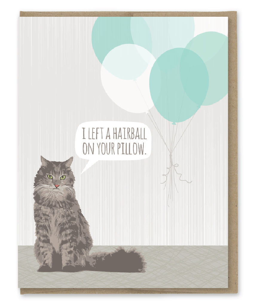 HAIRBALL BIRTHDAY CARD