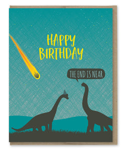 END IS NEAR DINO BIRTHDAY CARD
