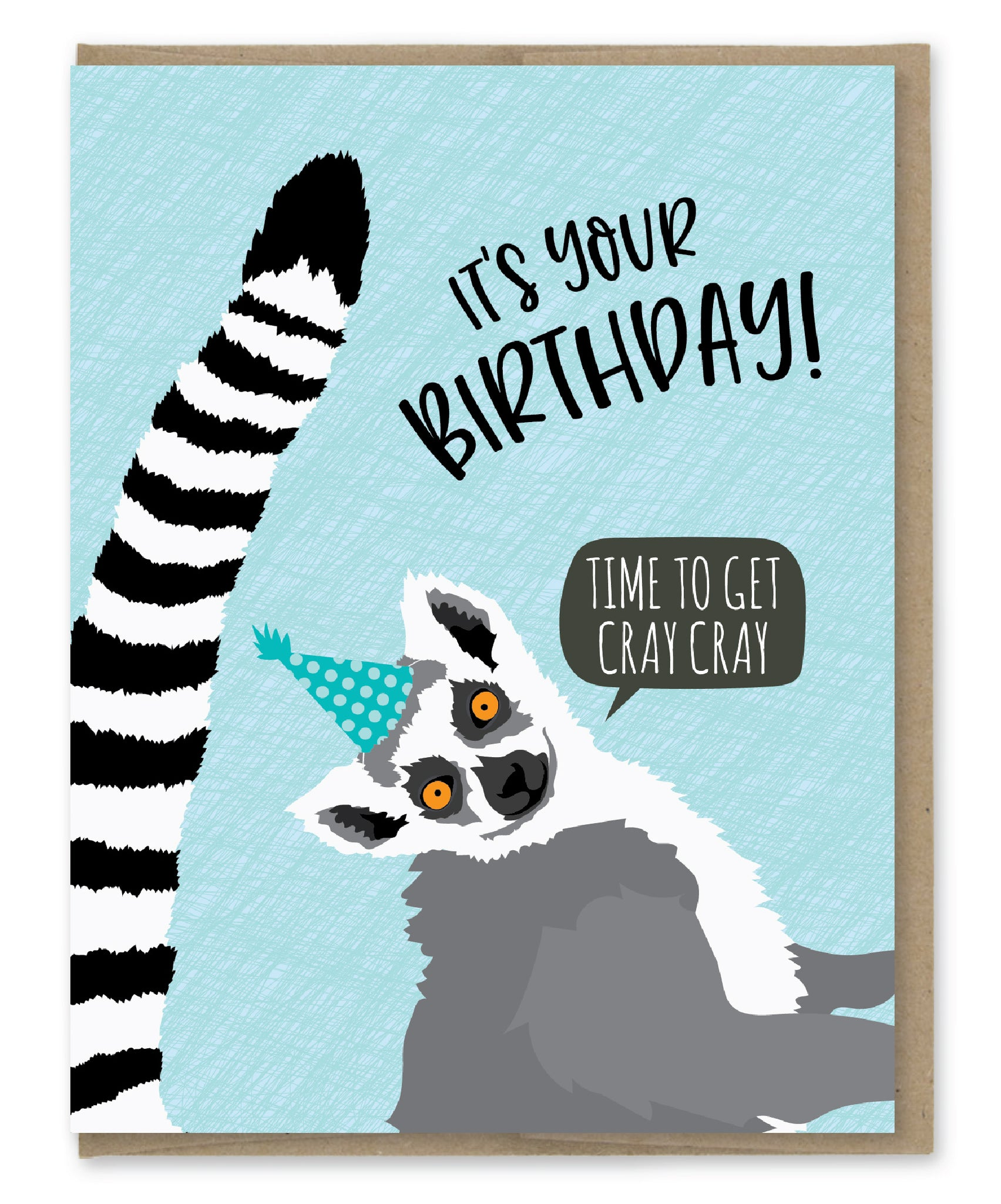 CRAY CRAY LEMUR BIRTHDAY CARD
