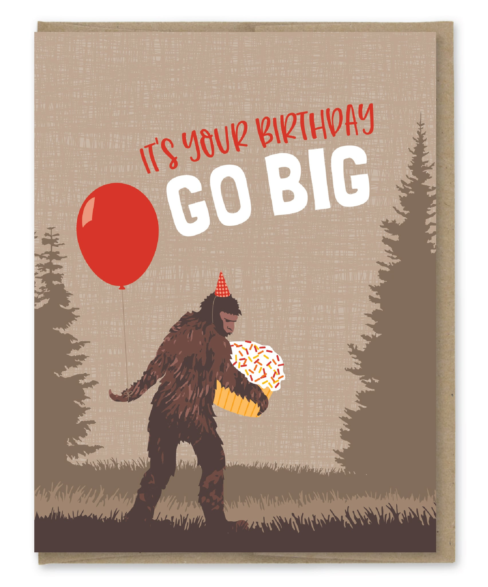 GO BIG SASQUATCH BIRTHDAY CARD