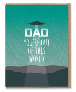 OUT OF THIS WORLD DAD CARD
