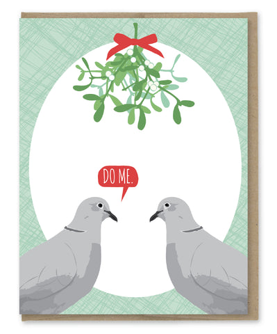 DO ME MISTLETOE HOLIDAY CARD