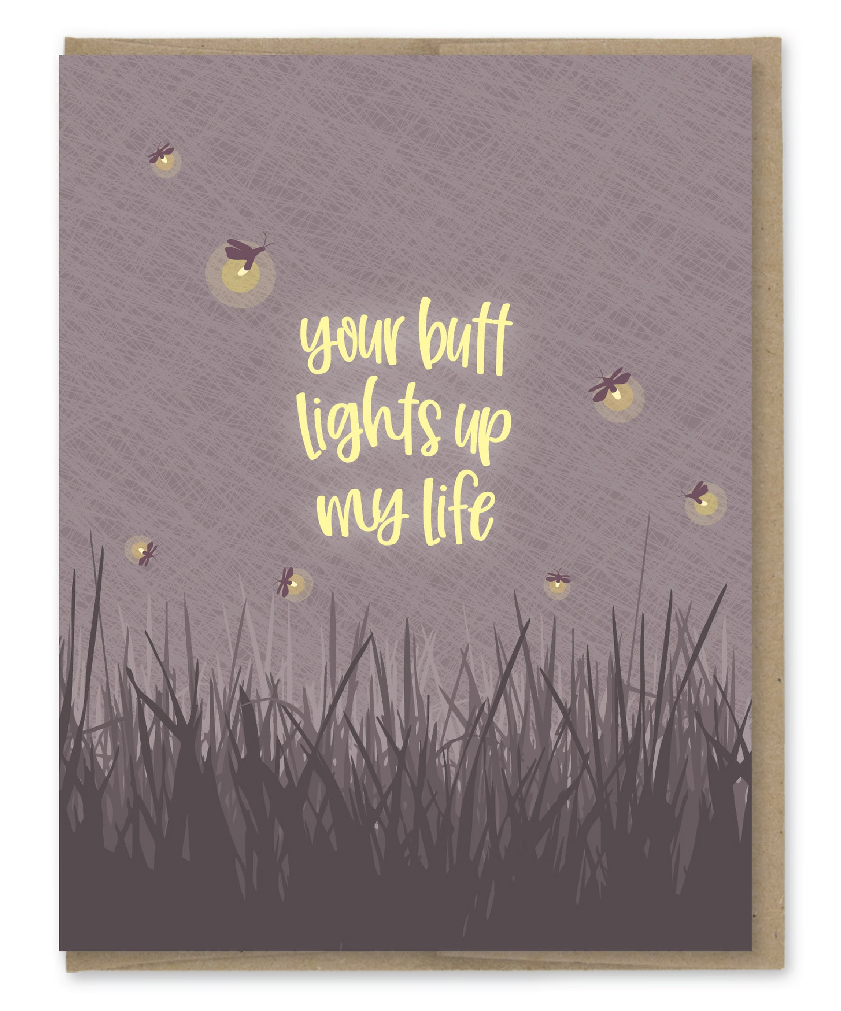 BUTT LIGHTS FIREFLY LOVE CARD