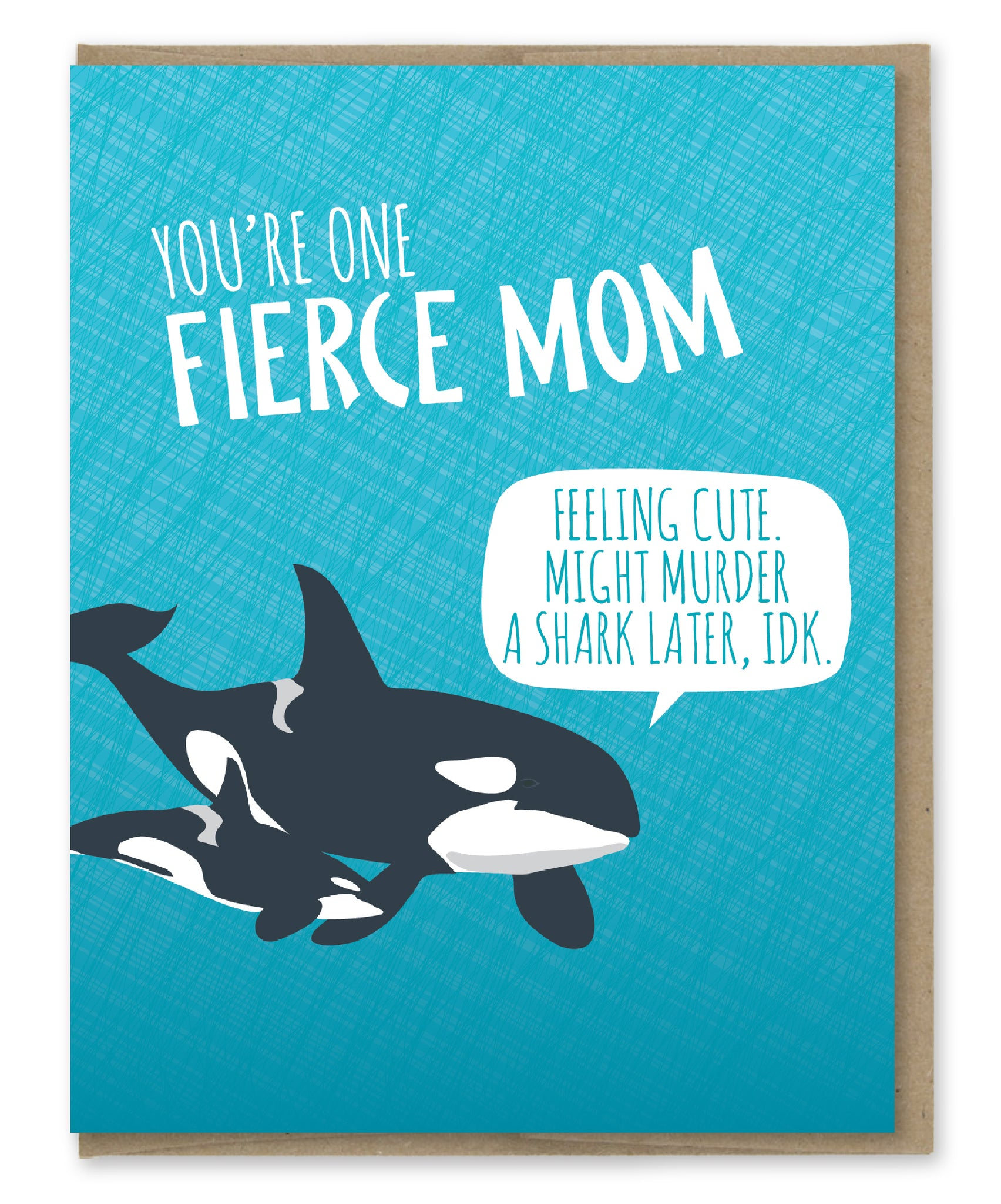 FIERCE MOM CARD